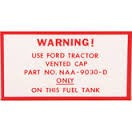 FTD112 Years:1953-57 Warning Decal (Fuel Tank Vented Cup)